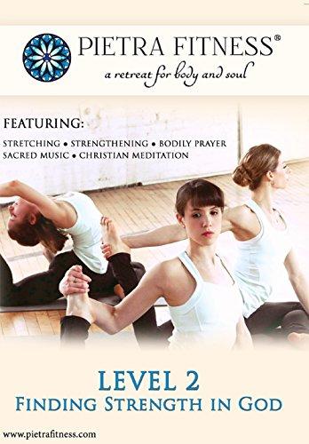 - Pietra Fitness Level 2: Finding Strength in God