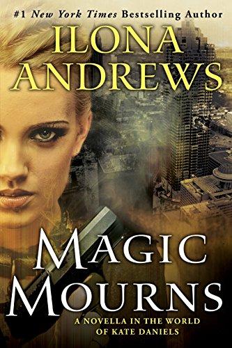 Magic Mourns: A Novella in the World of Kate Daniels ()