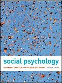 Book Social Psychology by Myers, David, Abell, Jackie, Kolstad, Arnulf, Sani, Fabio (2010)
