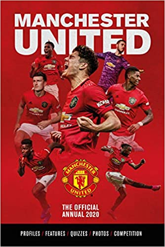 The Official Manchester United Annual 2020 Bartram Steve 9781913034252 Amazon Com Books