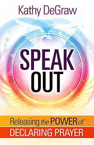 Price comparison product image Speak Out: Releasing the Power of Declaring Prayer