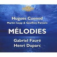 Duparc; Fauré - Mélodies