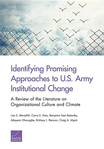Identifying Promising Approaches to U.S. Army Institutional Change: A Review of the Literature on Organizational Culture and Climate