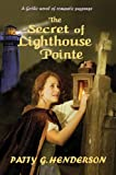 THE SECRET OF LIGHTHOUSE POINTE