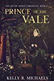 Prince of the Vale (The Silver Crown Chronicles Book 2)