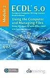 ECDL Syllabus 5.0 Module 2 IT User Fundamentals Using Windows XP with Office 2007: Module 2 by CiA Training Ltd. (2009-05-31)