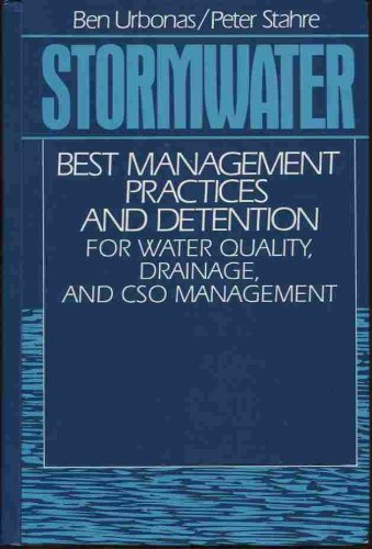 Stormwater: Best Management Practices and Detention for Water Quality, Drainage, and Cso Management