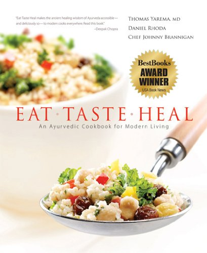 Eat-Taste-Heal: An Ayurvedic Cookbook for Modern - Beach The Heal