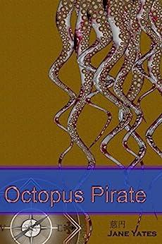 Octopus Pirate by [Yates, Jane]