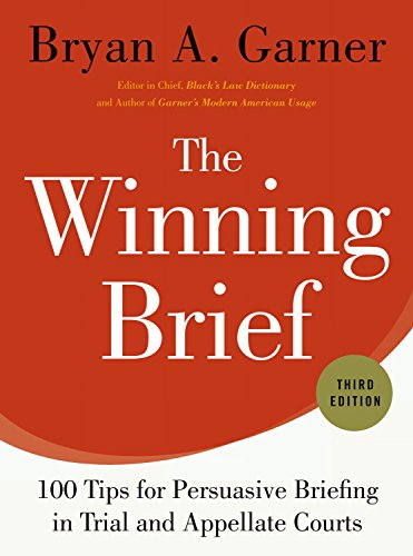 Pdf Law The Winning Brief: 100 Tips for Persuasive Briefing in Trial and Appellate Courts