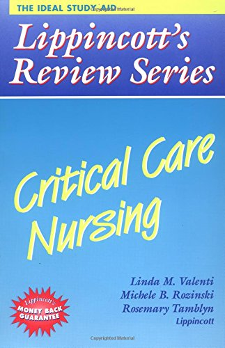 Lippincott's Review Series: Critical Care Nursing