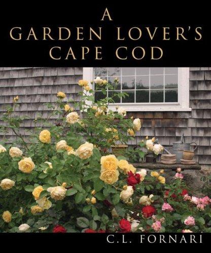 Cape Cod Gardening - Garden Lover's Cape Cod