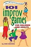 101 Improv Games, Bob Bedore, 0897934253
