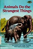 Animals Do the Strangest Things, Leonora Hornblow and Arthur Hornblow, 0394843088