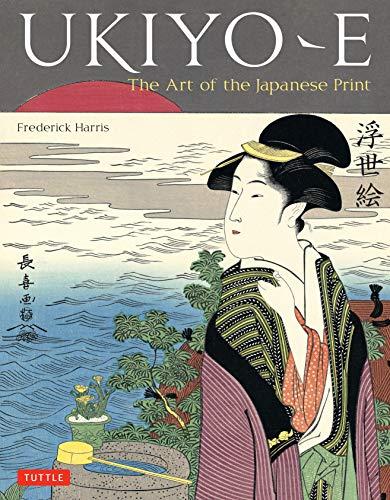 (Ukiyo-e: The Art of the Japanese Print)