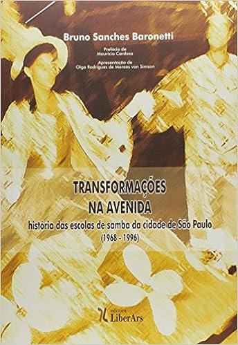 Book Transformacoes na Avenida: Historia das Escolas de Samba da Cidade de Sao Paulo
