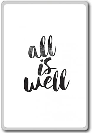 Amazoncom All Is Well Motivational Inspirational Quotes Fridge