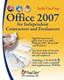 Office 2007 for Independent Contractors and Freelancers, Studio Visual Steps Staff, 9059052951