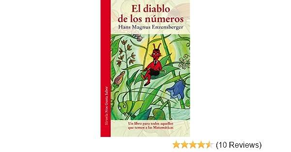 El diablo de los números : Un libro para todos aquellos que temen a las Matemáticas: Hans Magnus Enzensberger: 9788415937265: Amazon.com: Books