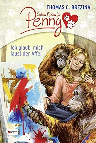 Price comparison product image Sieben Pfoten für Penny - Ich glaub,  mich laust der Affe!