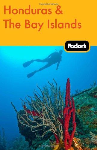 Fodor's Honduras & the Bay Islands (Travel Guide)