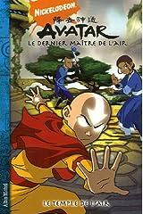 Avatar, le dernier maître de l'air, Tome 3 : Le temple de l'air Paperback