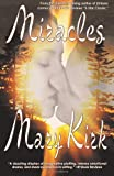 Miracles, Mary Kirk, 0615576141