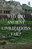 img - for Why Did Ancient Civilizations Fail? book / textbook / text book