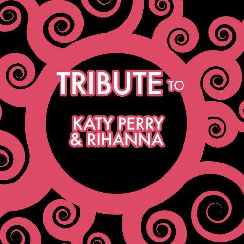 Katy Perry and Rhianna