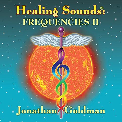 Healing Sounds Frequencies Jonathan Goldman