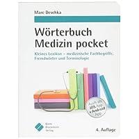 Wörterbuch Medizin pocket : Kleines Lexikon - medizinische Fachbegriffe , Fremdwörter und Terminologie (pockets)