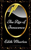 Image of The Age of Innocence: By Edith Wharton - Illustrated