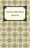 American Indian Stories, Zitkala-Sa, 1420944711