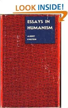 Essays on humanism einstein
