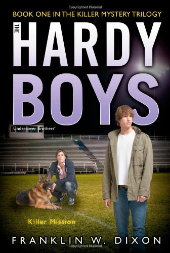 killer-mission-book-one-in-the-killer-mystery-trilogy-hardy-boys-all-new-undercover-brothers