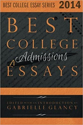 best college essays volume gabrielle glancy best college essays 2014 volume 1 gabrielle glancy 9780991214907 com books