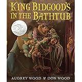 King Bidgood's in the Bathtub (Caldecott Honor Book)