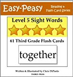 Level 5 Sight Words: 61 Third Grade Flash Cards (Easy-Peasy Reading & Flash Card Series)