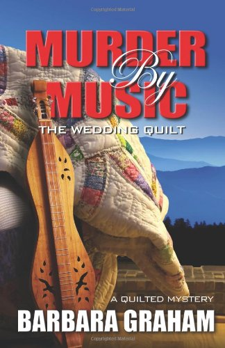 Read Online Murder by Music: The Wedding Quilt (A Quilted Mystery) PDF