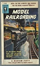Model Railroading by The editorial staff of…