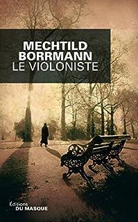 Le violoniste, Borrmann, Mechtild