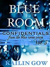 Blue Room Confidentials Vol. 3