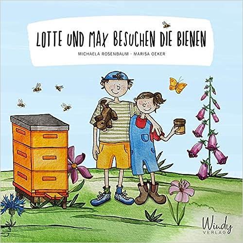 Lotte und Max besuchen die Bienen