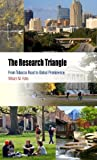 The Research Triangle: From Tobacco Road to Global Prominence (Metropolitan Portraits) by William M. Rohe (2011-07-29)