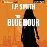 The Blue Hour | J. P. Smith