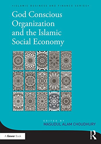 Livres gratuits à télécharger pdfGod-Conscious Organization and the Islamic Social Economy (Islamic Business and Finance Series) en français FB2