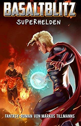 Superhelden (Basaltblitz, Band 4)