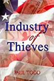 Industry of Thieves, Paul Todd, 1434993787