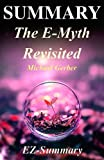 img - for Summary - The E-Myth Revisited:: By Michael Gerber - Why Most Small Businesses Don't Work and What to Do About It (The E-Myth Revisited: A Complete ... Audible, Audiobook Book 1) book / textbook / text book