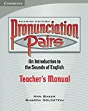 Pronunciation Pairs: An Introduction to the Sounds of English, Teacher's Manual
